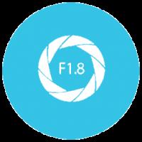 F1.8 Latge Aperture