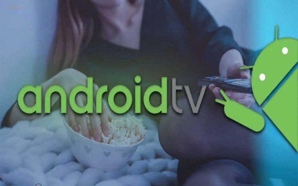 گوگل میخواهد استانداردها و معیارهای جدید برای اندروید تی وی ارایه کند